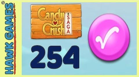 Candy Crush Saga Level 254 Super hard (Candy Order level) - 3 Stars Walkthrough, No Boosters