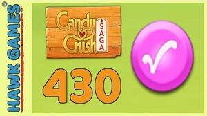 Candy Crush Saga Level 430 (Candy Order level) - 3 Stars Walkthrough, No Boosters