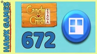 Candy Crush Saga Level 672 Hard (Jelly level) - 3 Stars Walkthrough, No Boosters