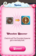 Chocolate spawner update