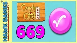 Candy Crush Saga Level 669 (Candy Order level) - 3 Stars Walkthrough, No Boosters