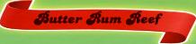 Butter-Rum-Reef