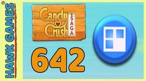 Candy Crush Saga Level 642 (Jelly level) - 3 Stars Walkthrough, No Boosters