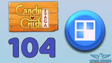 Candy Crush Saga 🎪 Level 104 (Jelly level) - 3 Stars Walkthrough, No Boosters-3