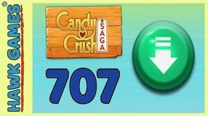 Candy Crush Saga Level 707 Super hard (Ingredients level) - 3 Stars Walkthrough, No Boosters