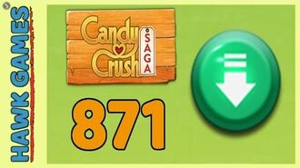 Candy Crush Saga Level 871 (Ingredients level) - 3 Stars Walkthrough, No Boosters