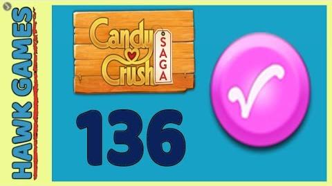 🌳 Candy Crush Saga Level 136 Super hard (Candy Order level) - 3 Stars Walkthrough, No Boosters