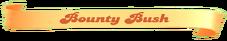 Bounty-Bush