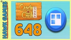 Candy Crush Saga Level 648 (Jelly level) - 3 Stars Walkthrough, No Boosters
