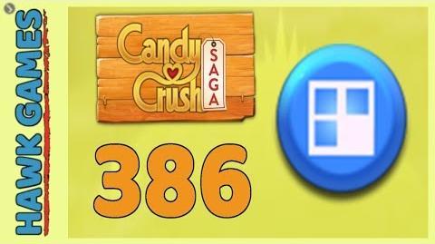 Candy Crush Saga Level 386 (Jelly level) - 3 Stars Walkthrough, No Boosters