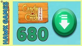 Candy Crush Saga Level 680 (Ingredients level) - 3 Stars Walkthrough, No Boosters