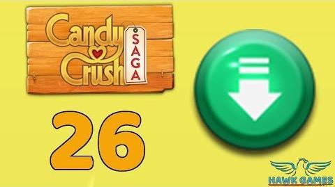 Candy Crush Saga 🎪 Level 26 (Ingredients level) - 3 Stars Walkthrough, No Boosters