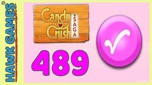 Candy Crush Saga Level 489 (Candy Order level) - 3 Stars Walkthrough, No Boosters