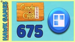 Candy Crush Saga Level 675 Super hard (Jelly level) - 3 Stars Walkthrough, No Boosters
