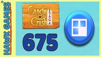 Candy Crush Saga Level 675 Super hard (Jelly level) - 3 Stars Walkthrough, No Boosters