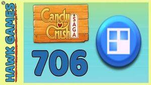Candy Crush Saga Level 706 (Jelly level) - 3 Stars Walkthrough, No Boosters