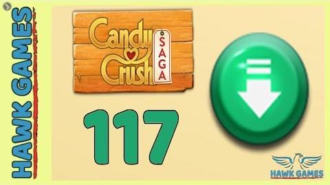 Candy Crush Saga 🎪 Level 117 Hard (Ingredients level) - 3 Stars Walkthrough, No Boosters