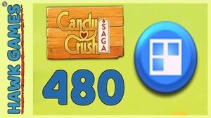 Candy Crush Saga Level 480 (Jelly level) - 3 Stars Walkthrough, No Boosters