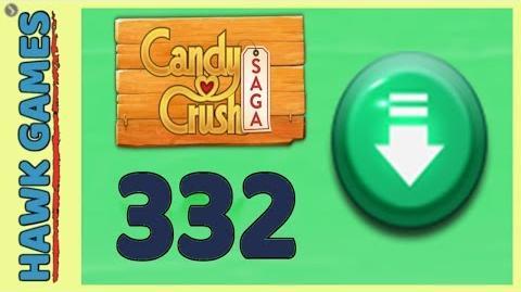 Candy Crush Saga Level 332 Nightmarishly hard (Ingredients level) - 3 Stars Walkthrough, No Boosters