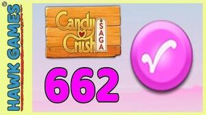 Candy Crush Saga Level 662 Hard (Candy Order level) - 3 Stars Walkthrough, No Boosters