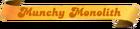 Munchy-Monolith