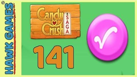 🌳 Candy Crush Saga Level 141 (Candy Order level) - 3 Stars Walkthrough, No Boosters