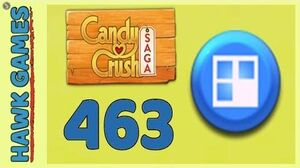 Candy Crush Saga Level 463 (Jelly level) - 3 Stars Walkthrough, No Boosters