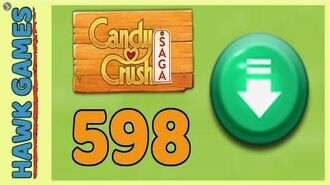 Candy Crush Saga Level 598 (Ingredients level) - 3 Stars Walkthrough, No Boosters