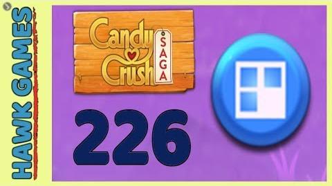 Candy Crush Saga Level 226 Super hard (Jelly level) - 3 Stars Walkthrough, No Boosters