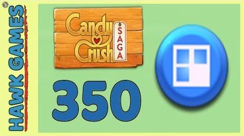 Candy Crush Saga Level 350 (Jelly level) - 3 Stars Walkthrough, No Boosters