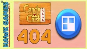Candy Crush Saga Level 404 (Jelly level) - 3 Stars Walkthrough, No Boosters