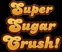 Super-Sugar-Crush