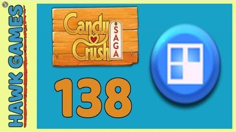 🌳 Candy Crush Saga Level 138 (Jelly level) - 3 Stars Walkthrough, No Boosters