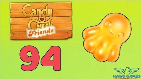 Candy Crush Friends 👫 Saga Level 94 (Octopus mode) - 3 Stars Walkthrough, No Boosters