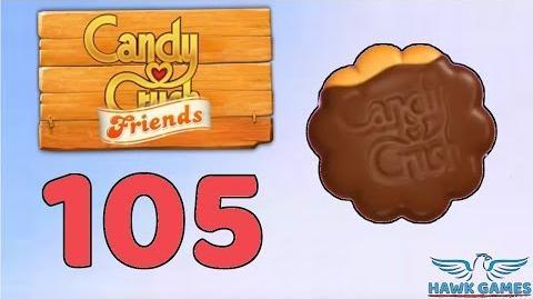 Candy Crush Friends 👫 Saga Level 105 (Cookie mode) - 3 Stars Walkthrough, No Boosters