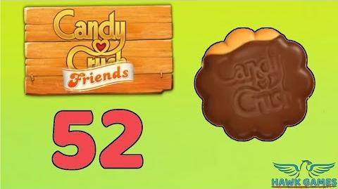 Candy Crush Friends Saga Level 52 (Cookie mode) - 3 Stars Walkthrough, No Boosters