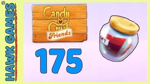Candy Crush Friends Level 175 (Jam mode) - 3 Stars Walkthrough, No Boosters
