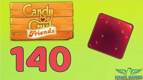 Candy Crush Friends 👫 Saga Level 140 (Jam mode) - 3 Stars Walkthrough, No Boosters