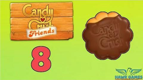 Candy Crush Friends Saga Level 8 (Cookie mode) - 3 Stars Walkthrough, No Boosters