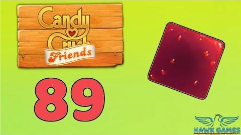 Candy Crush Friends Saga Level 89 (Jam mode) - 3 Stars Walkthrough, No Boosters