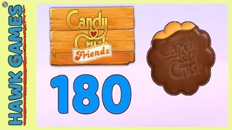 Candy Crush Friends Level 180 (Cookie mode) - 3 Stars Walkthrough, No Boosters