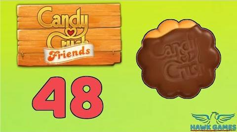 Candy Crush Friends Saga Level 48 (Cookie mode) - 3 Stars Walkthrough, No Boosters