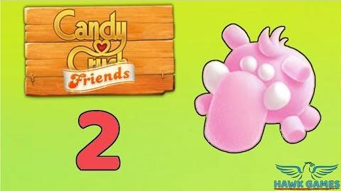 Candy Crush Friends Saga Level 2 (Mammoth mode) - 3 Stars Walkthrough, No Boosters