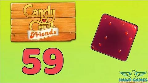 Candy Crush Friends Saga Level 59 (Jam mode) - 3 Stars Walkthrough, No Boosters