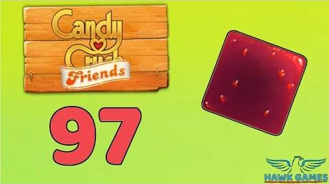 Candy Crush Friends 👫 Saga Level 97 (Jam mode) - 3 Stars Walkthrough, No Boosters