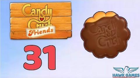 Candy Crush Friends Saga Level 31 (Cookie mode) - 3 Stars Walkthrough, No Boosters