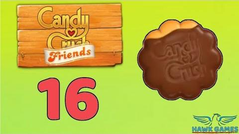 Candy Crush Friends Saga Level 16 (Cookie mode) - 3 Stars Walkthrough, No Boosters