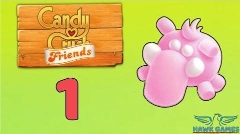 Candy Crush Friends Saga Level 1 (Mammoth mode) - 3 Stars Walkthrough, No Boosters