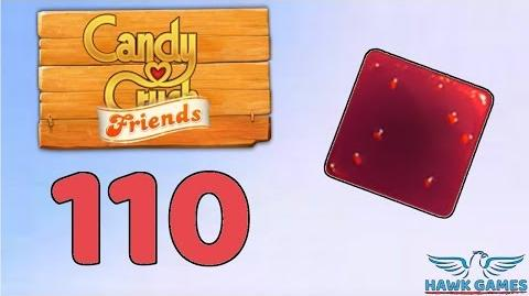 Candy Crush Friends 👫 Saga Level 110 (Jam mode) - 3 Stars Walkthrough, No Boosters