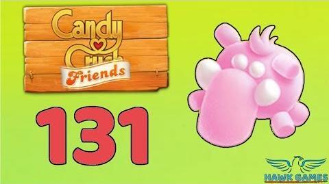 Candy Crush Friends 👫 Saga Level 131 (Animal mode) - 3 Stars Walkthrough, No Boosters